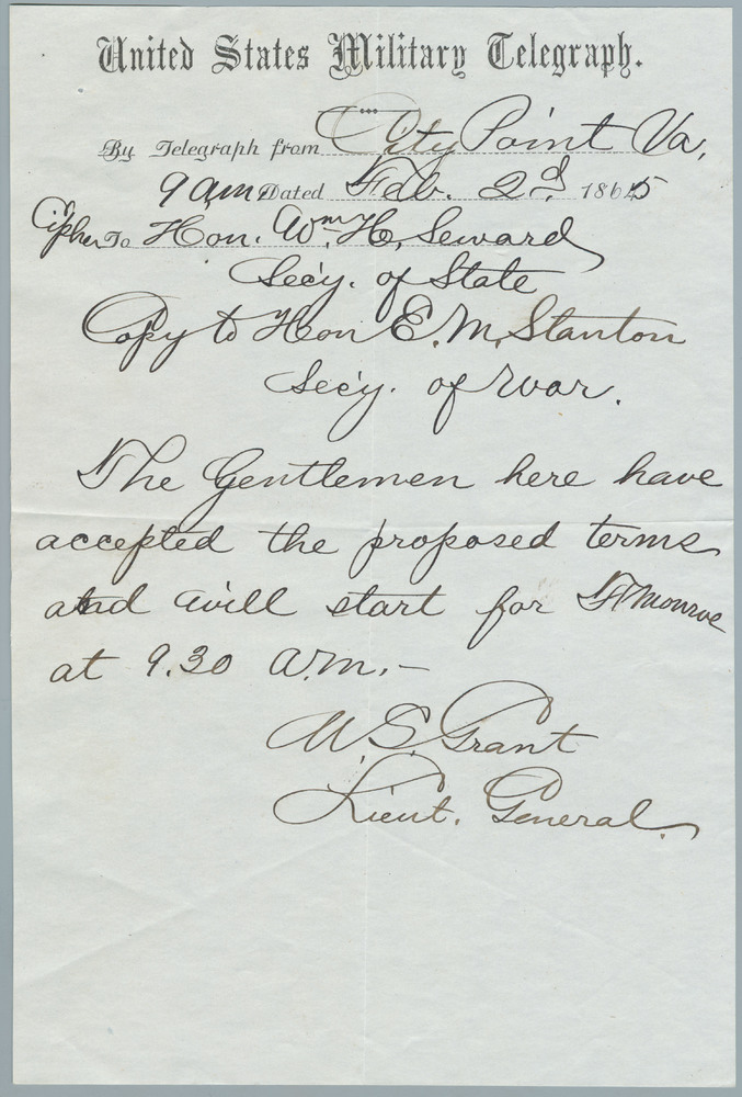 First telegraph note from Ulysses S. Grant to William Henry Seward, February 2, 1865