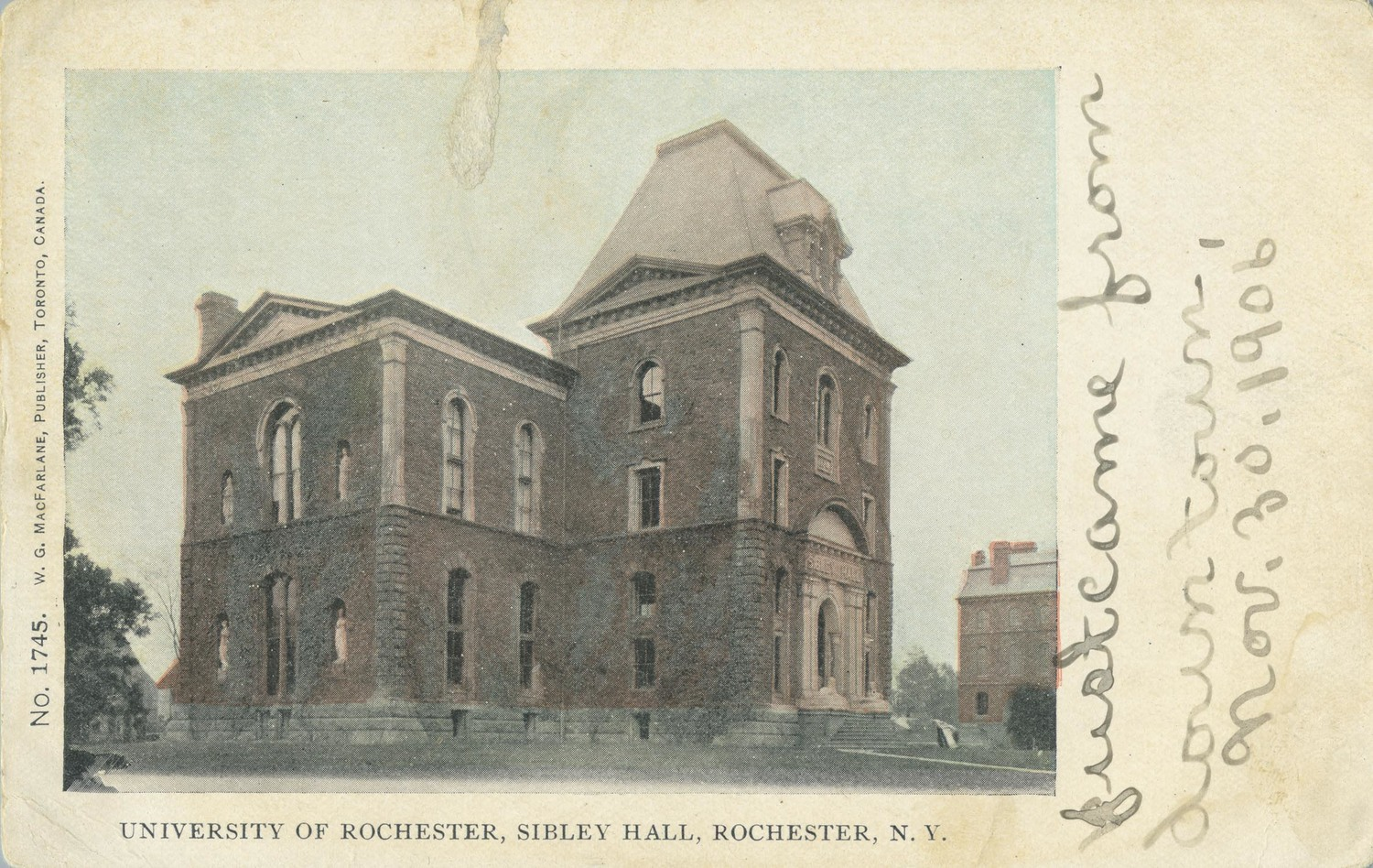 University of Rochester. Sibley Hall, Rochester, N.Y.