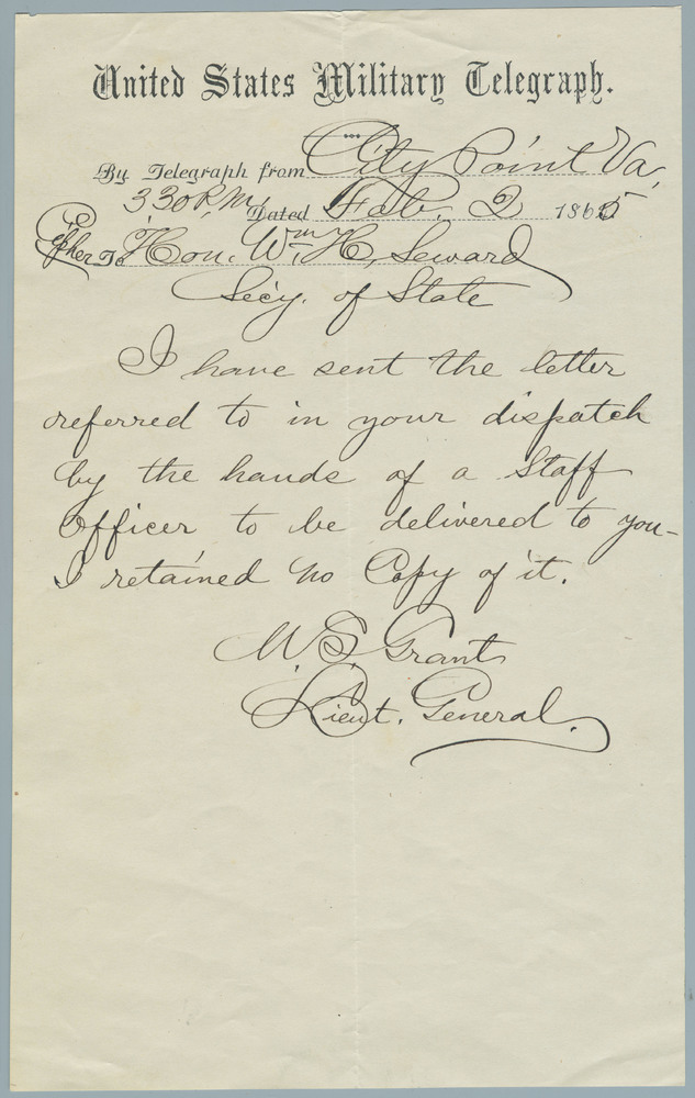 Second telegraph note from Ulysses S. Grant to William Henry Seward, February 2, 1865