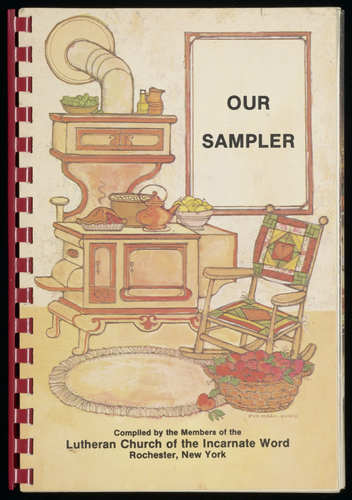 Our Sampler community cookbook, Lutheran Church of the Incarnate Word, Cookbook Publishers, 1983